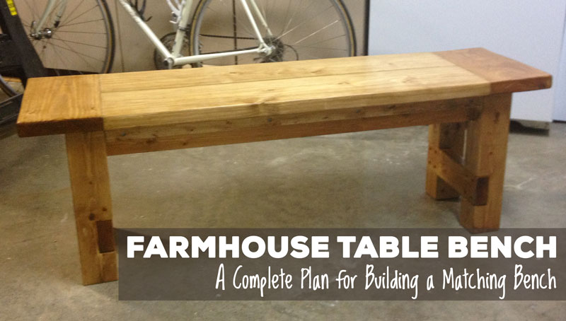 Free Plans For Making A Rustic Farmhouse Table Bench